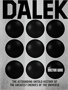 The Twisted History of the Daleks